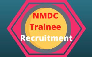 NMDC Trainee Recruitment